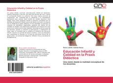 Borítókép a  Educación Infantil y Calidad en la Praxis Didáctica - hoz
