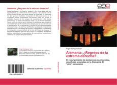 Alemania: ¿Regreso de la extrema derecha? kitap kapağı