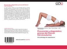 Couverture de Prevención y diagnóstico precoz del Cáncer Cérvicouterino
