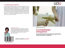 Bookcover of La metodología indagatoria