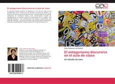 Capa do livro de El antagonismo discursivo en el aula de clase