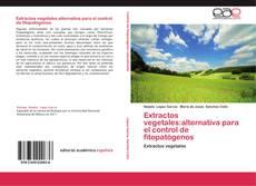 Buchcover von Extractos vegetales:alternativa para el control de fitopatógenos