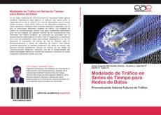 Modelado de Tráfico en Series de Tiempo para Redes de Datos kitap kapağı