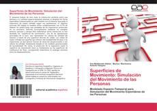 Portada del libro de Superficies de Movimiento: Simulación del Movimiento de las Personas