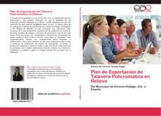 Portada del libro de Plan de Exportación de Talavera Policromática en Relieve