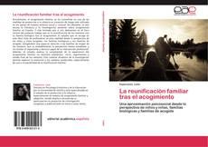 Portada del libro de La reunificación familiar tras el acogimiento