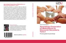 Copertina di Aprendizaje Cooperativo en Matemáticas en Educación Secundaria. Tomo I