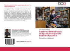 Buchcover von Gestión administrativa: una propuesta para la biblioteca pública