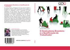 Portada del libro de O Sindicalismo Brasileiro e a Qualificação do Trabalhador