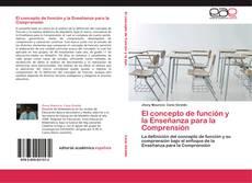El concepto de función y la Enseñanza para la Comprensión kitap kapağı