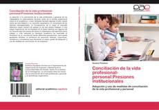 Buchcover von Conciliación de la vida profesional-personal:Presiones institucionales