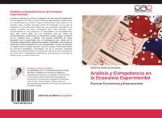 Bookcover of Análisis y Competencia en la Economía Experimental
