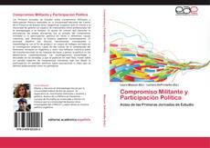Bookcover of Compromiso Militante y Participación Política