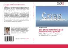 Buchcover von Las crisis de la transición democrática argentina