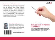 Capa do livro de Disrupciones de Política Económica