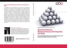 Características Biomecánicas del Impulso de Bala kitap kapağı