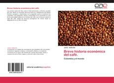Buchcover von Breve historia económica del café.