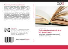Bookcover of Autonomía universitaria en Venezuela