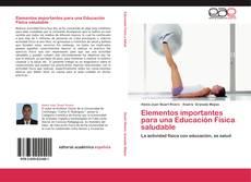 Bookcover of Elementos importantes para una Educación Física saludable