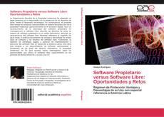 Portada del libro de Software Propietario versus Software Libre: Oportunidades y Retos