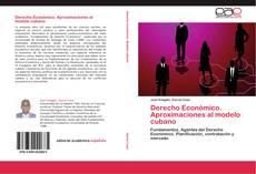 Buchcover von Derecho Económico. Aproximaciones al modelo cubano