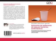 Bookcover of Activación de isoflavonas de soja por bacterias ácido-lácticas