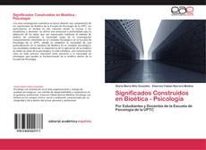 Copertina di Significados Construidos en Bioética - Psicología