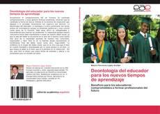 Capa do livro de Deontología del educador para los nuevos tiempos de aprendizaje
