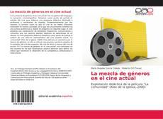 Bookcover of La mezcla de géneros en el cine actual