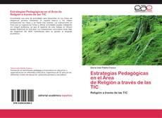 Bookcover of Estrategias Pedagógicas en el Área   de Religión a través de las TIC