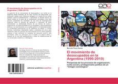 Capa do livro de El movimiento de desocupados en la Argentina (1996-2010)