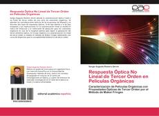 Bookcover of Respuesta Óptica No Lineal de Tercer Orden en Películas Orgánicas