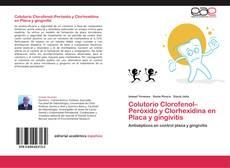 Bookcover of Colutorio  Clorofenol–Peróxido  y Clorhexidina en Placa y gingivitis