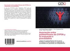 Bookcover of Asociación entre polimorfismos de CYP3A y la respuesta a pravastatina