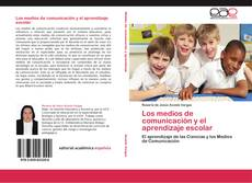 Los medios de comunicación y el aprendizaje escolar kitap kapağı