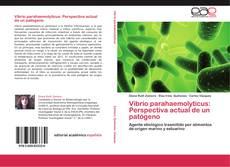 Buchcover von Vibrio parahaemolyticus: Perspectiva actual de un patógeno