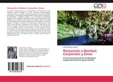 Bookcover of Releyendo a Bombal, Carpentier y Emar