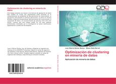 Bookcover of Optimización de clustering en minería de datos