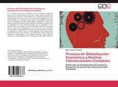 Portada del libro de Proceso de Globalización Económica y Normas Internacionales Contables