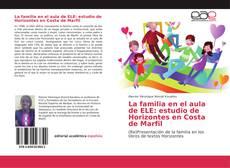 Bookcover of La familia en el aula de ELE: estudio de Horizontes en Costa de Marfil