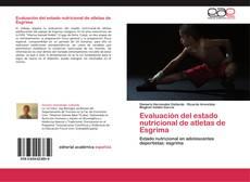 Bookcover of Evaluación del estado nutricional de atletas de Esgrima