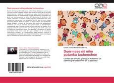 Bookcover of Duérmase mi niño  putunka tachonchon