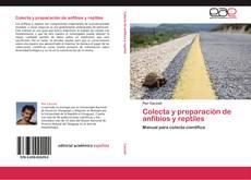 Bookcover of Colecta y preparación de anfibios y reptiles