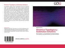Обложка Dinámica Topológica y Autómatas Celulares