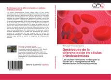 Desbloqueo de la diferenciación en células eritroleucémicas