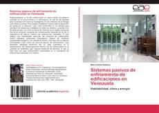 Bookcover of Sistemas pasivos de enfriamiento de edificaciones en Venezuela