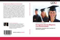 El Ingreso de las Mujeres a la Universidad的封面