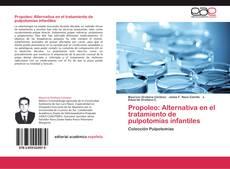Обложка Propoleo: Alternativa en el tratamiento de pulpotomías infantiles