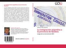 Capa do livro de La inmigración argentina a la provincia de Quebec