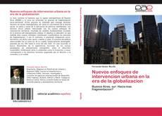 Portada del libro de Nuevos enfoques de intervencion urbana en la era de la globalizacion